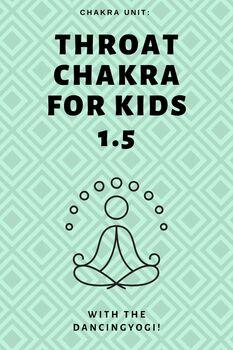 Chakra Unit: Throat Chakra for Kids 1.5
