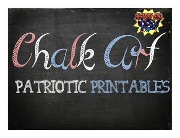 Chalk Art: Patriotic Printables