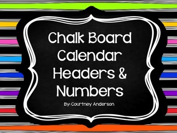 Chalk Board Calendar Headers and Numbers