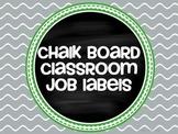 Chalk Board Classroom Job Labels Editable
