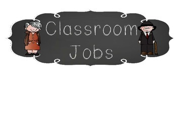 Chalk Board Themed Class Jobs