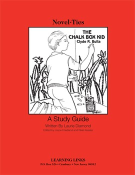 Chalk Box Kid - Novel-Ties Study Guide