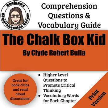 Chalk Box Kid by Clyde Robert Bulla Comprehension Packet