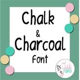 Chalk & Charcoal Font