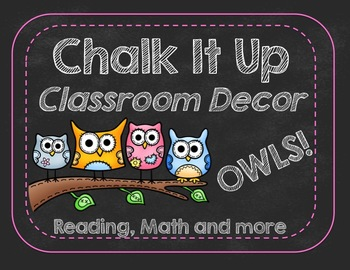 Chalk It Up with OWLS-Classroom Decor