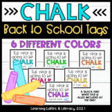 Chalk Student Gift Tags CHALK Full of Fun Back to School S