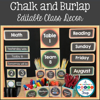 Chalk and Burlap Class Decor