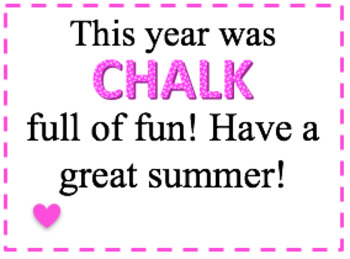 Chalk tags- student gift ideas