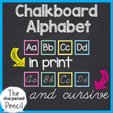 Chalkboard Alphabet in Print and Cursive