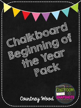 Chalkboard Beginning of the Year Pack