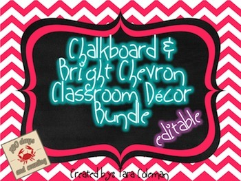 Chalkboard & Bright Chevron Classroom Decor Bundle~Editable