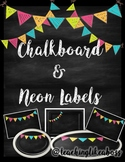 Chalkboard & Bright Neon Labels EDITABLE