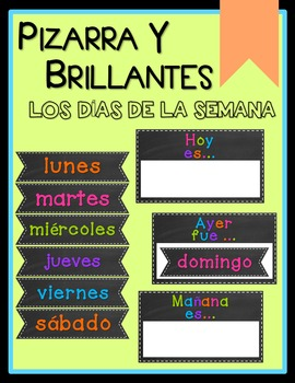 Chalkboard & Brights Days of the Week - SPANISH