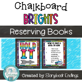 Chalkboard Brights: Hold It! A System for Reserving Library Books