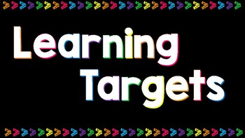 Chalkboard Brights Learning Targets/Standards