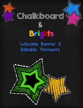 Chalkboard & Brights Welcome Banner & Editable Pennants