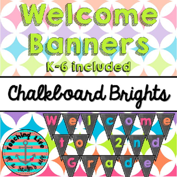 Chalkboard Brights Welcome Banners