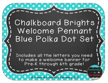 Chalkboard Brights Welcome Pennant- Blue Polka Dot Set
