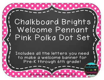 Chalkboard Brights Welcome Pennant- Pink Polka Dot Set