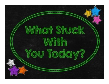 Chalkboard & Brights What Stuck With You Today? Exit Ticket Poster Kit