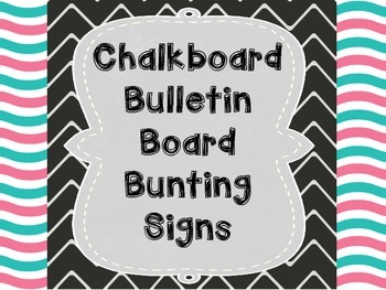 Chalkboard Bulletin Board Bunting Signs