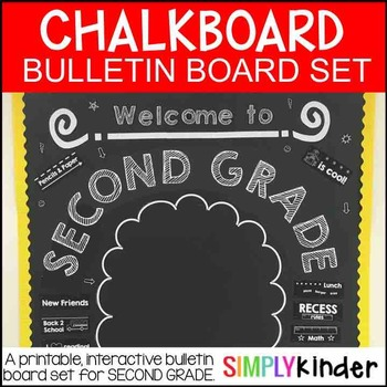 Chalkboard Bulletin Board - Welcome to Second Grade - Back to School