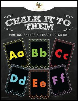 "Chalkboard Bunting Banner Alphabet Polka Dot ""Chalk It To"