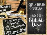 Chalkboard & Burlap Theme *EDITABLE* Classroom Decor Pack