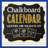 Chalkboard Classroom Calendar Weather and Seasons Kit