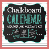 Chalkboard Classroom Calendar Weather and Seasons Kit – Teal