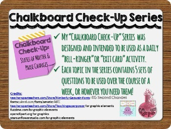 Chalkboard Check-Up States of Matter and Phase Changes