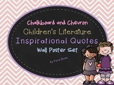 Chalkboard & Chevron Children's Literature Inspirational Quotes Poster Set