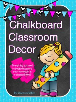 Chalkboard Classroom Decor