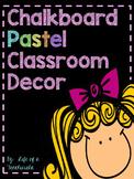 Chalkboard Classroom Decor Pack (Pastel Colors)