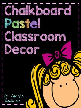 Chalkboard Classroom Decor Pack (Pastel Colors)