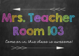 Chalkboard Classroom Door Sign