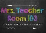 Chalkboard Classroom Door Sign