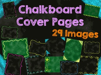 Chalkboard Cover Pages Borders Frames - Commercial Use