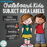 Chalkboard Daily Objective and Subject Area Labels: Editab