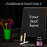 Chalkboard Easel Style 6