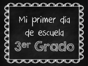 Chalkboard First Day of School Signs - in Spanish!