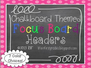 Chalkboard Focus Board Headers
