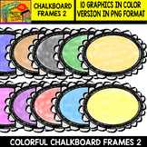 Frames - 10 Chalkboard Colorful Frames - Set #2