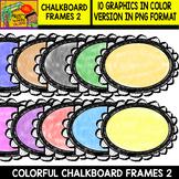 Frames - 10 Chalkboard Colorful Frames - Set #2