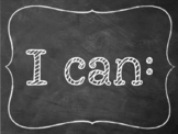 "Chalkboard ""I can"" statements kindergarten ELA"