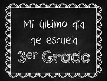 Chalkboard Last Day of School Signs - in Spanish!