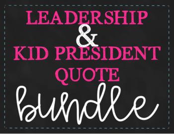 Chalkboard Leadership & Kid President Quote BUNDLE (printer-friendly option)