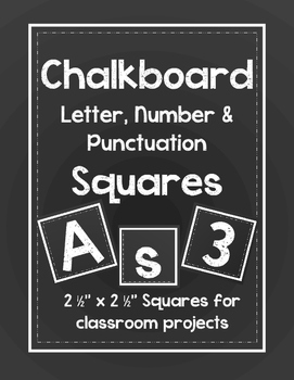Chalkboard Letter, Number, and Punctuation Squares