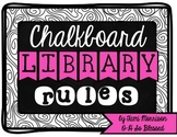 Chalkboard Library Rules {for the classroom}