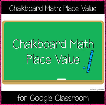 chalkboard math place value great for google classroom